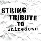 Shinedown String Tribute