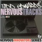 Todd Edwards' Nervous Tracks