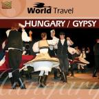 World Travel: Hungary & Gypsy