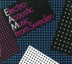 Electro-Acoustic Music from Sweden