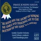 "Franz Joseph Haydn: Symphony No. 22 ""The Philosopher""; Piano Concerto in D major; Symphony No. 104 ""London"""