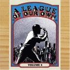 Phil Flava Presents: A League Of Our Own Vol. 2