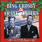 Christmas with Bing Crosby & Frank Sinatra
