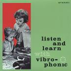 Listen and Learn With Vibro-Phonic