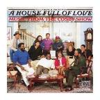"House Full of Love/Music From ""The Cosby Show"""