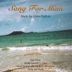 Song for Mom: music by Glenn Naftchi
