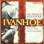 Sir Arthur Sullivan: Ivanhoe