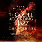 Gospel According to Jazz: Chapter III