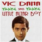 Vic Dana Sings Little Alter Boy And Other Christmas Songs