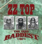 Very Baddest of ZZ Top
