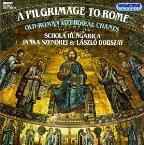 Pilgrimage To Rome: Old-Roman Liturgical Chants