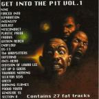 Vol. 1 - Get Into The Pit
