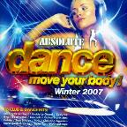 Absolute Dance Move Your Body: Winter 2007