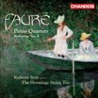 Faure: Piano Quartets; Nocturne No. 4