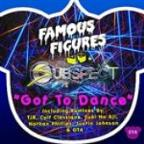 Got To Dance (Famous Figures vs Subspect)