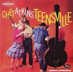Teensville + Stringin' Along With Chet Atkins