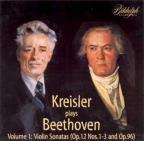 Kreisler plays Beethoven Vol 1