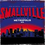 Smallville STK (The Metropolis Mix Vol. 2)