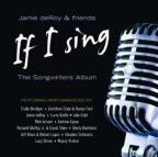 If I Sing: The Songwriters Album