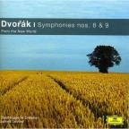 "Dvorak: Symphonies Nos. 8 & 9 ""From the New World"""