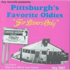 Pittsburgh's Favorite Oldies For Lovers Only