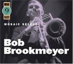 Mosaic Select-Bob Brookmeyer