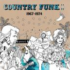 Country Funk, Vol. 2: 1967 - 1974