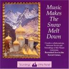 Music Makes The Snow Melt