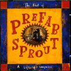 Best of Prefab Sprout: A Life of Surprises