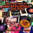Very Best of the Stylistics...and More!