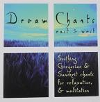 Dream Chants East/West
