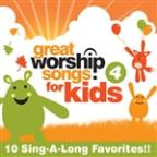 Great Worship Songs for Kids, Vol. 4