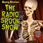 Scary Stories: The Radio Spook Show