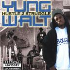 Hustle To Struggle