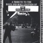 Tribute to the Rock and Roll Legends Of The Hall Of Fame
