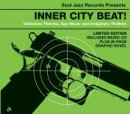 Soul Jazz Records Presents: Inner City Beat: Detective Themes, Spy Music and Imaginary Thrillers 1967-1976