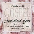 This Is Gospel: Inspirational Jazz