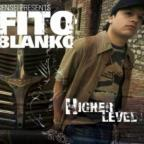 Higher Level: Sensei Presents Fito Blanko