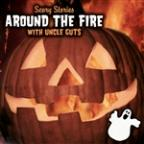 Scary Stories: Around the Fire with Uncle Guts