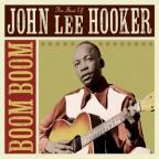 Boom Boom: The Best of John Lee Hooker