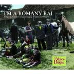 Voice Of The People: I'm A Romany Rai