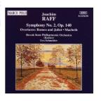 Joachim Raff: Symphony No. 2; Romeo And Juliet, Macbeth Overtures
