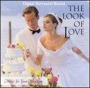 Look of Love - Music for Your Wedding