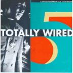 Totally Wired V.5