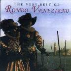 Very Best of Rondo Veneziano
