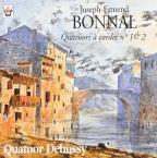 Bonnal:String Quartets Nos 1 And 2