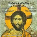 Orthodox Requiem: Stevan Hristic's Orthodox Requiem Mass In B Flat Minor and Marko Tajcevic's Four Spiritual Verses