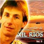 O Mellor De Xil Rios Vol. Ii