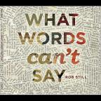 What Words Can't Say