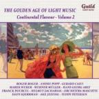 Golden Age of Light Music: Continental Flavour, Vol. 2